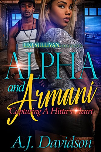Search : Alpha and Armani: Capturing A Hitta's Heart