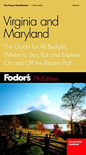 Download Fodor's Virginia and Maryland, 7th Edition: The Guide for All Budgets, Where to Stay, Eat, and Explore On and Off the Beaten Path (Travel Guide) ebook