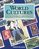 img - for World Cultures: Global Mosaic book / textbook / text book