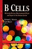 B Cells, Robert L. Montes, 162808541X