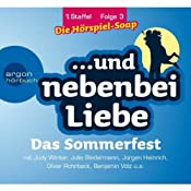 Das Sommerfest (Und nebenbei Liebe 3) | Katrin Wiegand