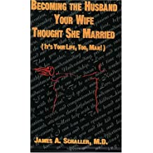 Becoming the Husband Your Wife Thought She Married
