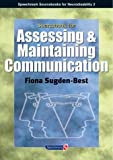 Sourcebook for Assessing and Maintaining Communication (Sourcebook for Neurodisability)