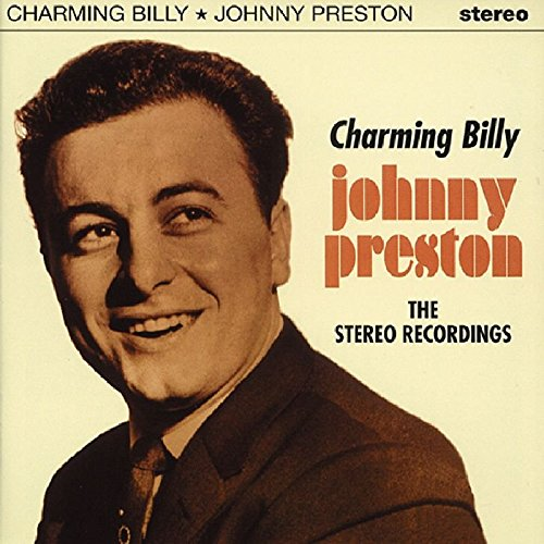 JOHNNY PRESTON - Charming Billy - Zortam Music