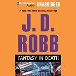 Fantasy in Death: In Death, Book 30 | J. D. Robb