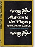 Advice to the Players, Robert Lewis, 0060126159