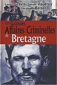 Les Grandes Affaires Criminelles de Bretagne par Christophe Belser