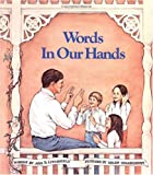 img - for Words in Our Hands book / textbook / text book
