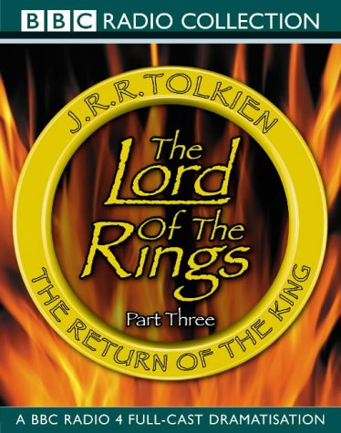 Read Online Lord of the Rings: Return of the King v.3 (BBC Radio Collection) (Vol 3) pdf epub