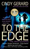 To the Edge, Cindy Gerard, 0312948565