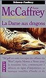 La Ballade de Pern, tome  7 : La dame aux dragons par McCaffrey