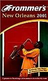 Frommer's New Orleans 2001, Mary Herczog, 0028638786