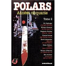 Polars annees cinquante t.2