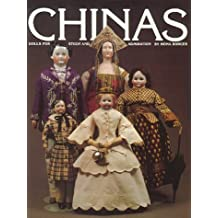 Chinas, Dolls for Study and Admiration