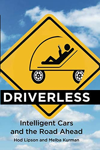 Driverless (MIT Press): Intelligent Cars and the