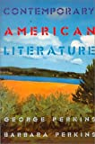 Contemporary American Literature, Perkins, Barbara and Perkins, George, 0075549549