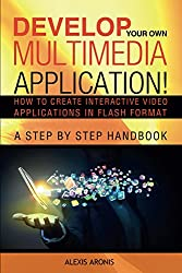 Develop Your Own Multimedia Application!