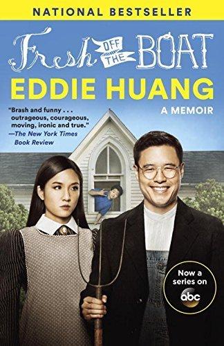 Fresh Off the Boat (TV Tie-In Edition): A Memoir by Eddie Huang (2015-06-11)