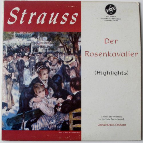(Strauss: Der Rosenkavalier (Highlights) / Soloists and Orchestra of the State Opera, Munich, Clemens Krauss, Conductor)