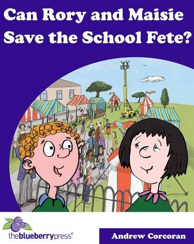 Can Rory and Maisie Save the School Fete? pdf epub
