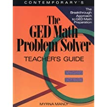 Ged Math Problem Solver: Reasoning Skills to Past the Test/Teachers Guide