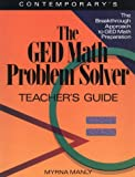 img - for Ged Math Problem Solver: Reasoning Skills to Past the Test/Teachers Guide book / textbook / text book
