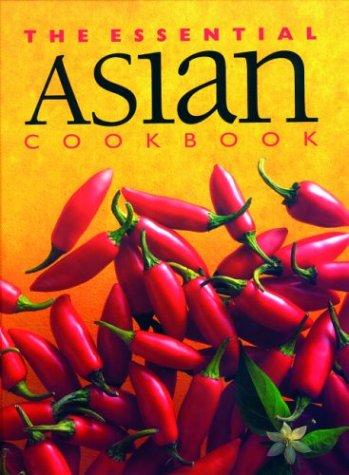 The Essential Asian Cookbook (Essential Cookbooks Series)