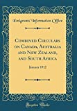 Combined Circulars on Canada, Australia and New Zealand, and South Africa: January 1912 (Classic Reprint)