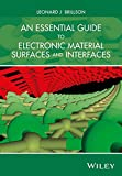 img - for An Essential Guide to Electronic Material Surfaces and Interfaces book / textbook / text book