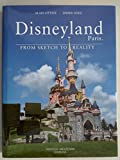 Disneyland Paris: From Sketch to Reality - English Edition (Limited 1st Edition, English translation)