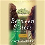 Between Sisters | Cathy Kelly