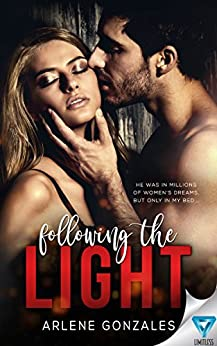 Following The Light (Out of the Dark Book 3) by [Gonzales, Arlene]
