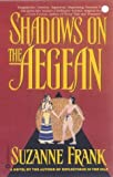 Shadows on the Aegean, Suzanne Frank, 0446607223