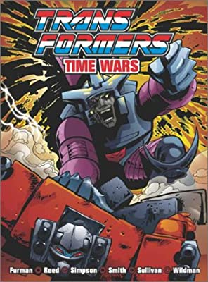 Transformers: Time Wars (Transformers (Titan Books Paperback))