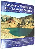 Angler's Guide to the Eastern Sierra, John Barbier, 0965196704