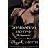 Dominating Destiny: The Peppermints (AFTER DARK NOVELLA SERIES: ULTIMATE CONTROL Book 1)
