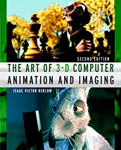 The Art of 3-D : Computer Animation and Imaging, 2nd Edition