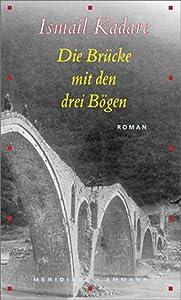 Hardcover Die Brücke mit den drei Bögen. [German] Book