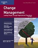 img - for Change Management: Leading People Through Organizational Transitions (Crisp Fifty-Minute Books) book / textbook / text book