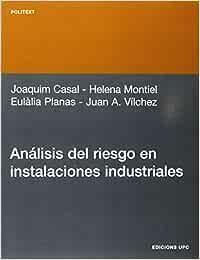 Análisis del riesgo en instalaciones industriales: 76