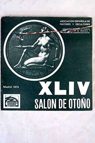 XLIV Salón de Otoño: Palacio de Cristal, Parque de El Retiro [catálogo] (Parques De Plastico)