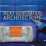 Next Generation Architecture, Joseph Rosa, 0847825736