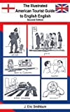 The Illustrated American Tourist Guide T, J. Smithburn, 1420838466