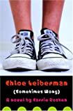 Chloe Leiberman (Sometimes Wong), Carrie Rosten, 0385732473