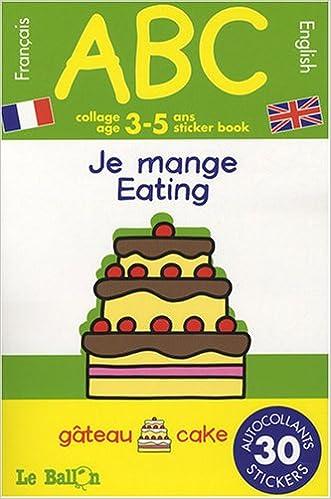 Livres Je mange : Collage 3-5 ans français-anglais epub pdf