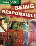 Being Responsible, Mike Gillespie, Steven McCullough, Mike Nappa, 076442470X