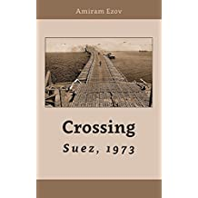 Crossing Suez, 1973: A new point of view