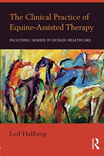 The Clinical Practice of Equine-Assisted Therapy