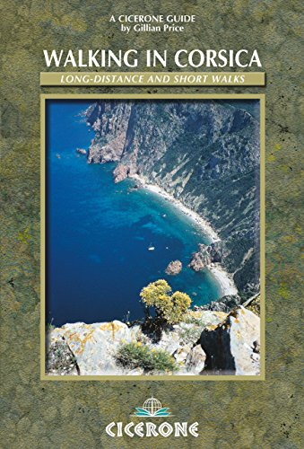 Walking in Corsica: Long-distance and short walks (Cicerone International Walking)
