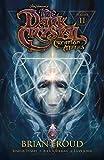 Jim Henson's The Dark Crystal: Creation Myths Volume 2